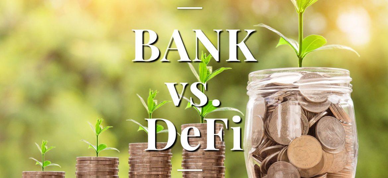 Bank vs. DeFi